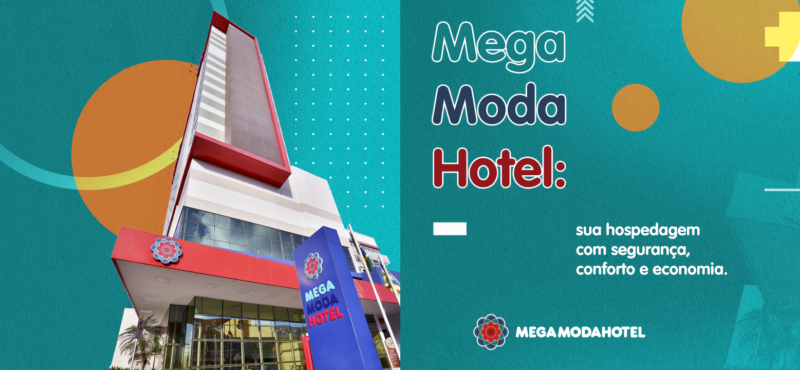 Mega Moda Hotel: sua hospedagem com segurança, conforto e economia